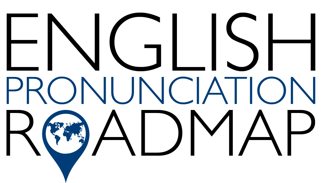 English Pronunciation Roadmap