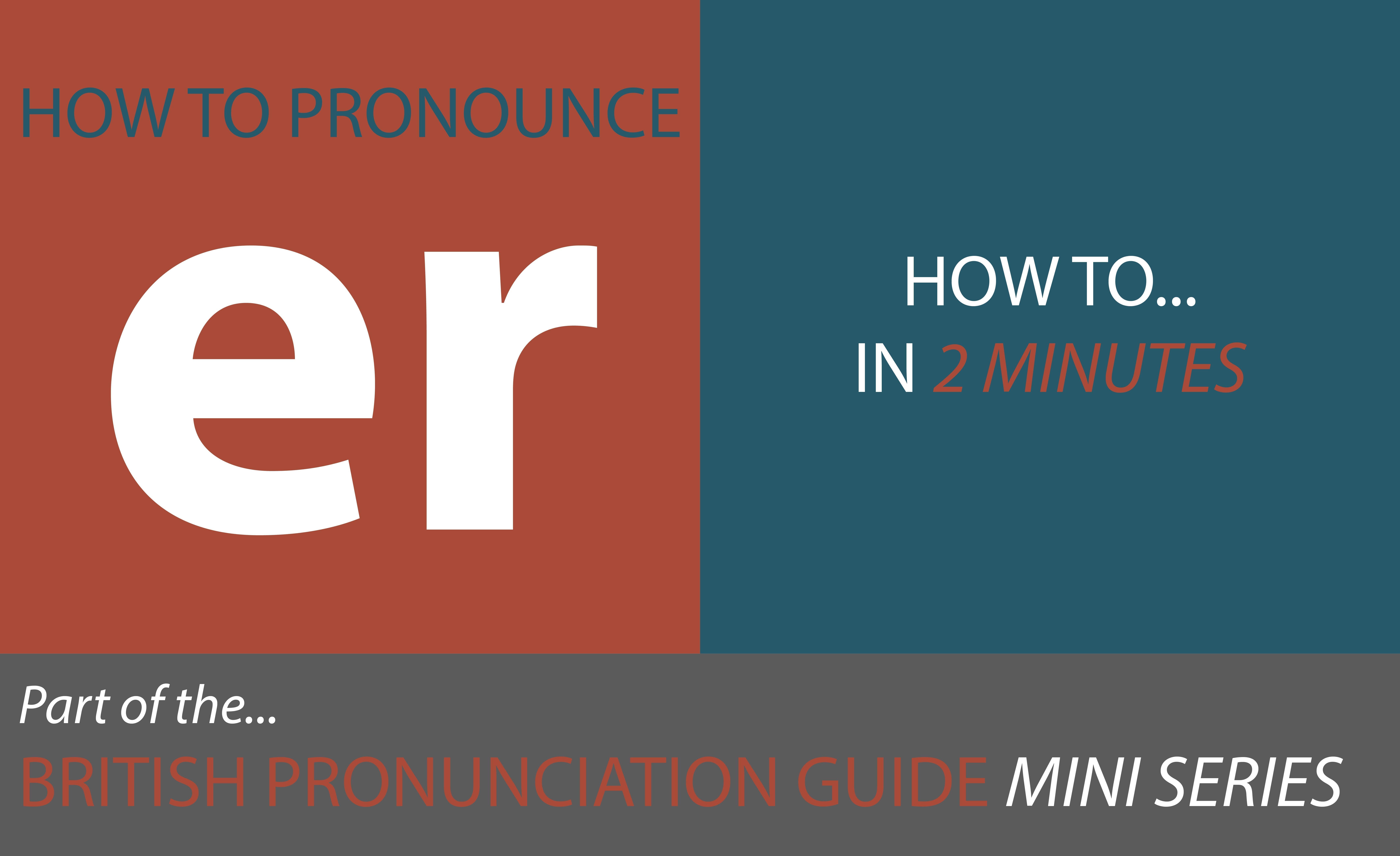 how to pronounce vowel sounds long vowel sounds er