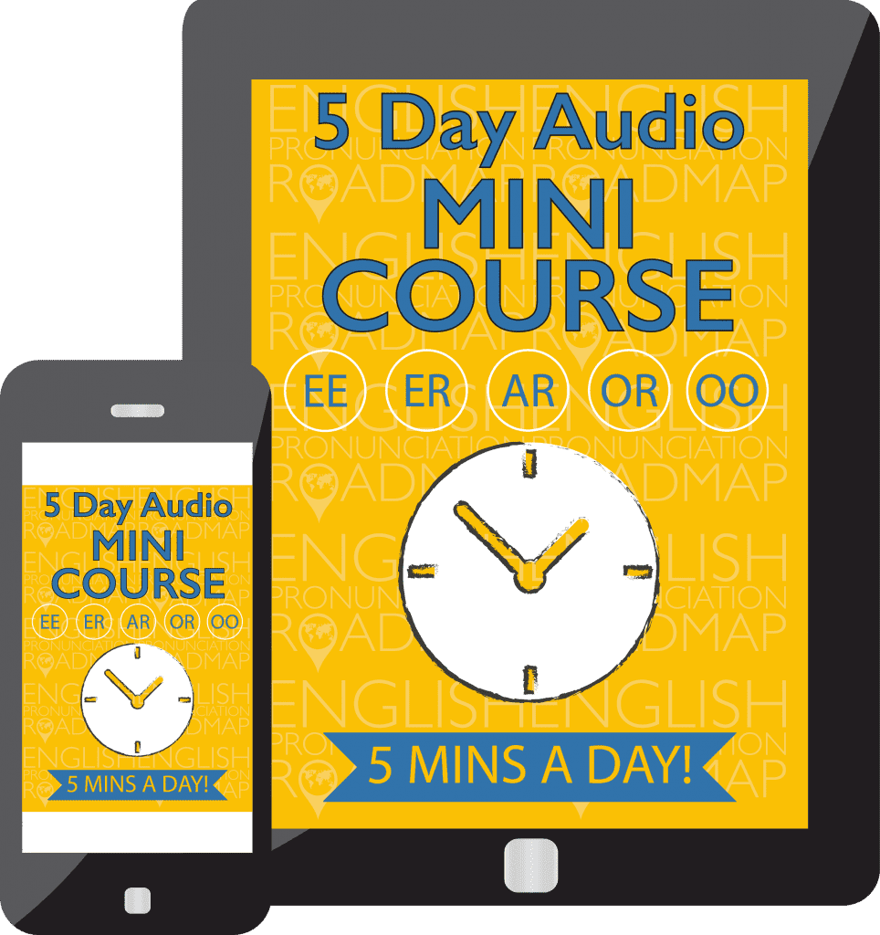 5-Day Audio Mini Course for 5 Most Commonly Mispronounced Vowels