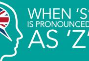 When is S pronounced as Z