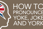 how to pronounce yoke joke and york