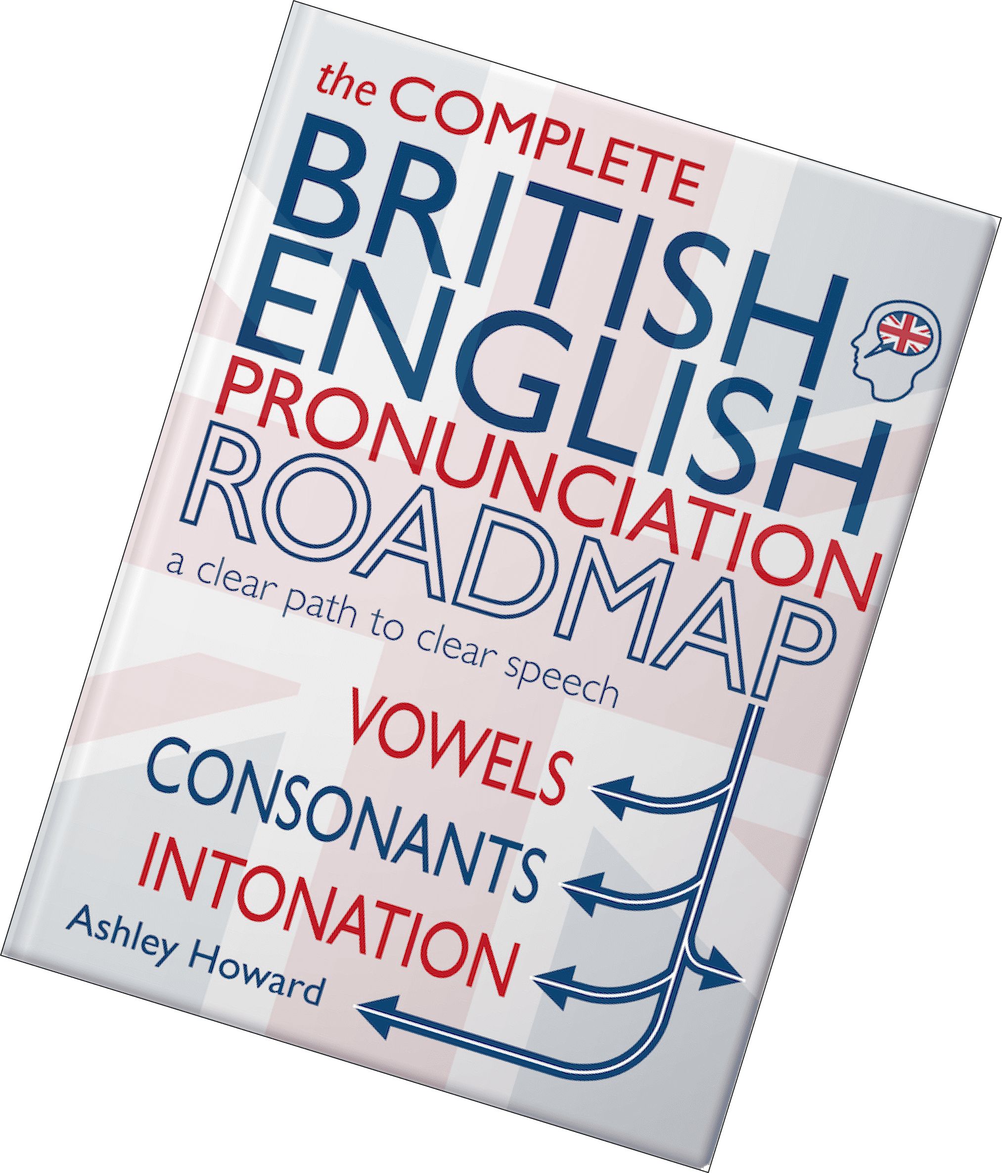British English Pronunciation Roadmap